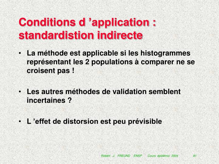 Conditions d 'application : standardistion indirecte