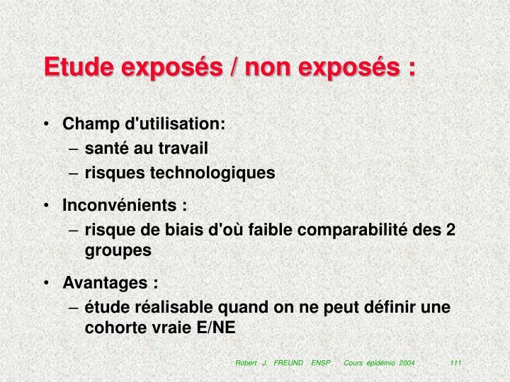 Etude exposés / non exposés :