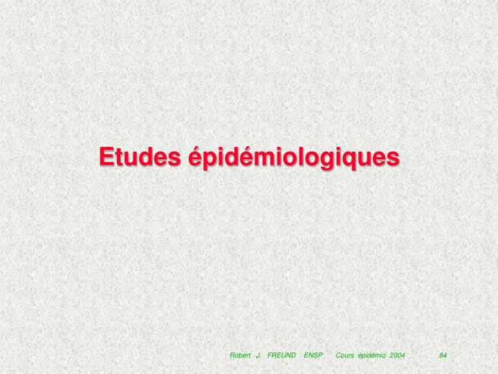 Etudes épidémiologiques