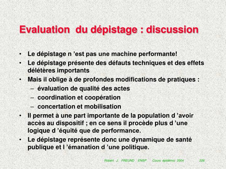 Evaluation  du dépistage : discussion