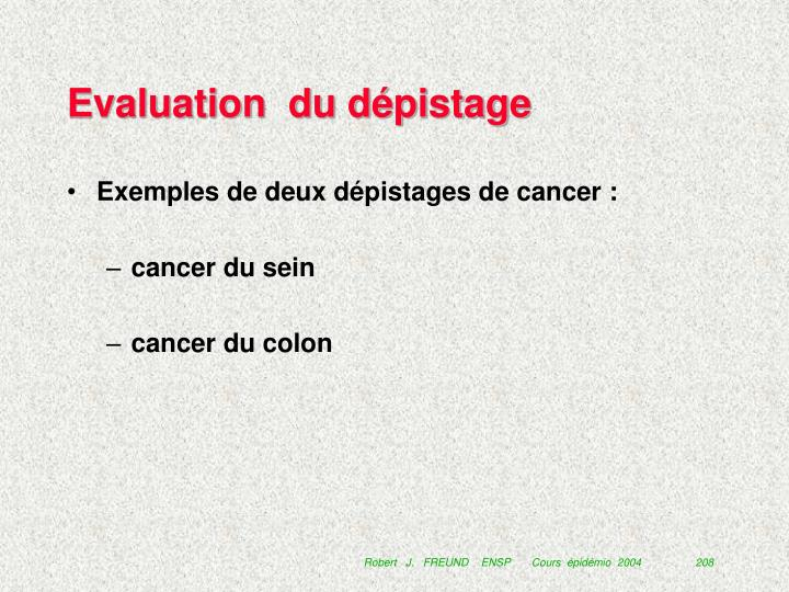 Evaluation  du dépistage