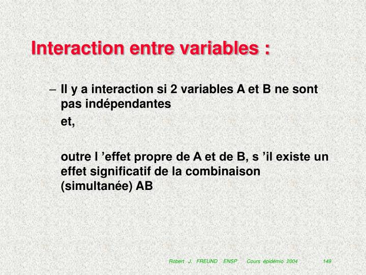 Interaction entre variables :
