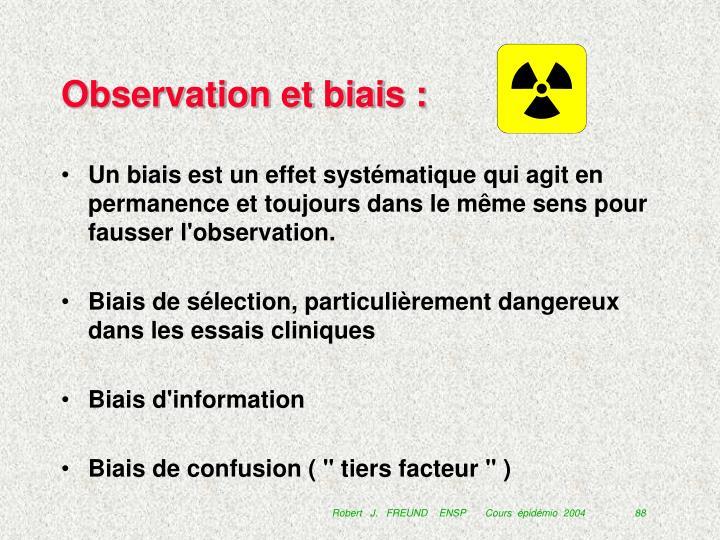 Observation et biais :