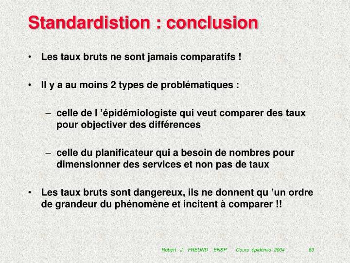 Standardistion : conclusion