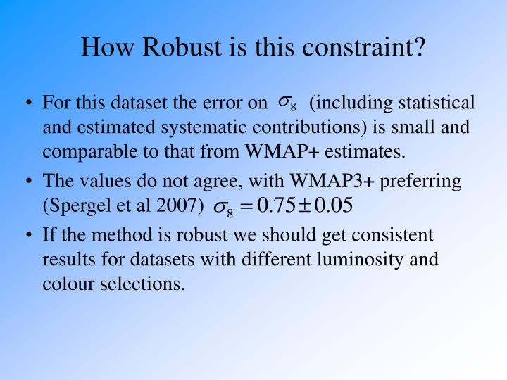 How Robust is this constraint?