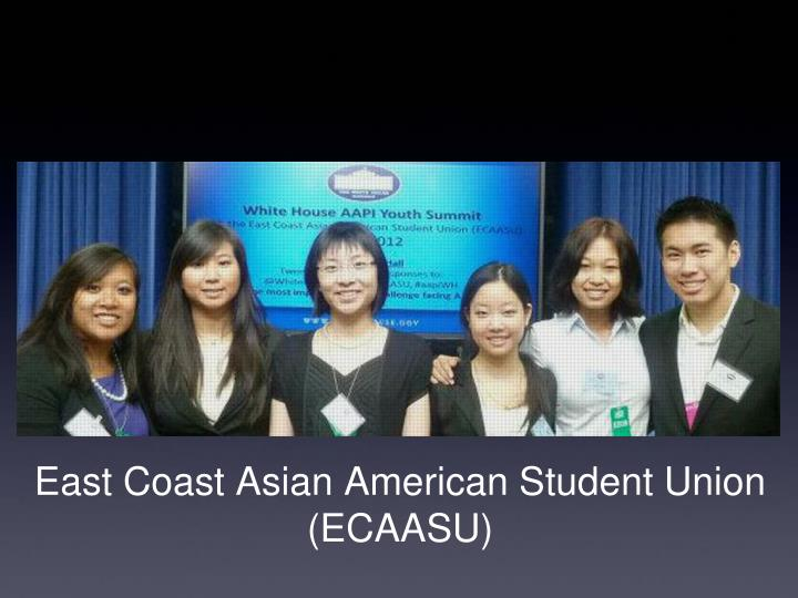 East coast asian american student union ecaasu