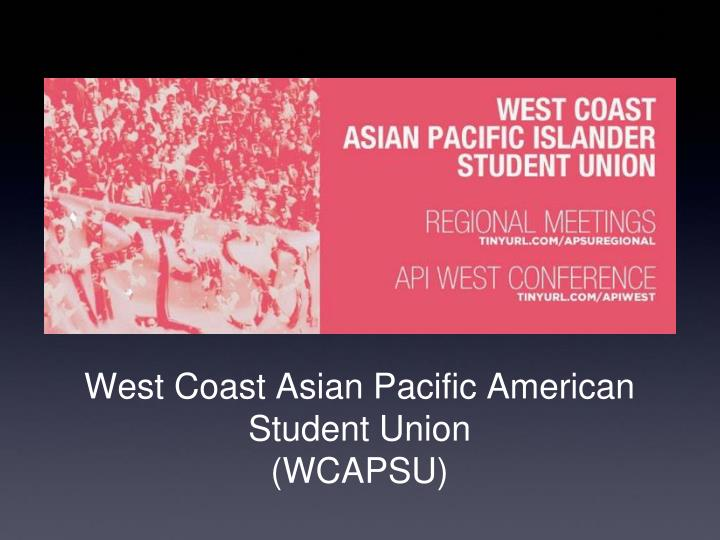 West Coast Asian Pacific American