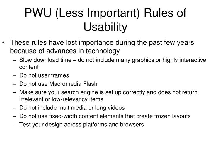 PWU (Less Important) Rules of Usability