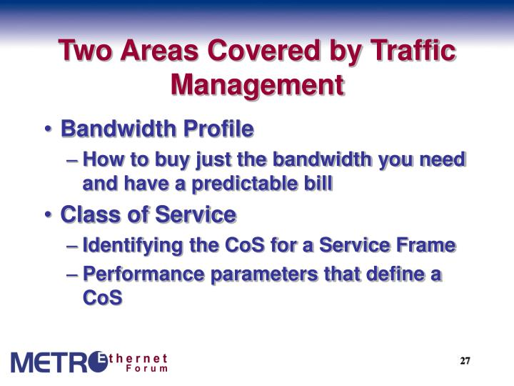 Two Areas Covered by Traffic Management