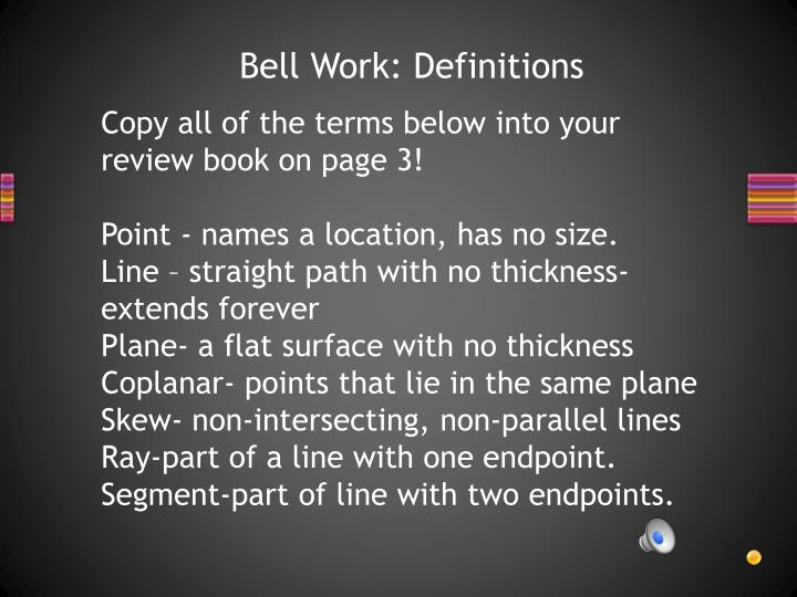 Bell Work: Definitions