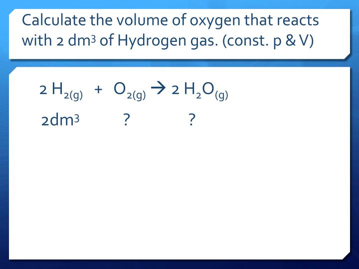 Calculate the volume of oxygen that reacts