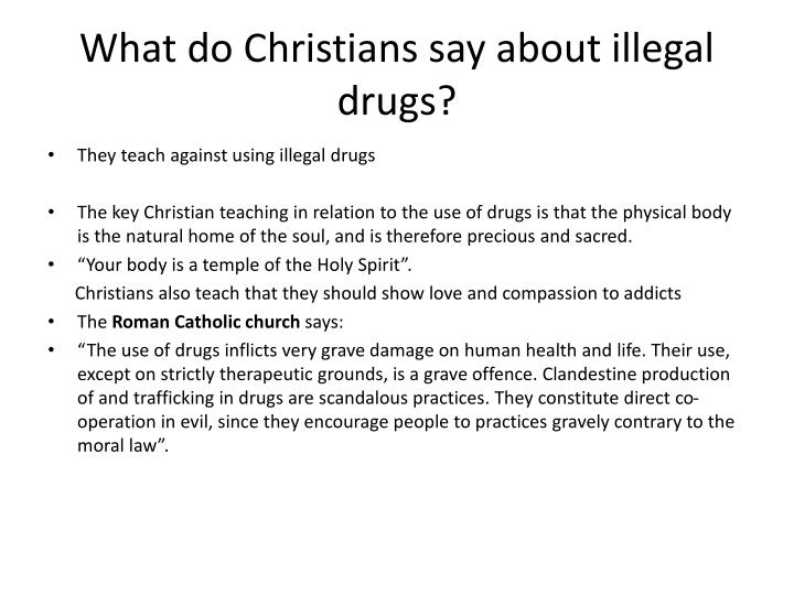 What do Christians say about illegal drugs?