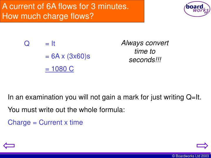 A current of 6A flows for 3 minutes.