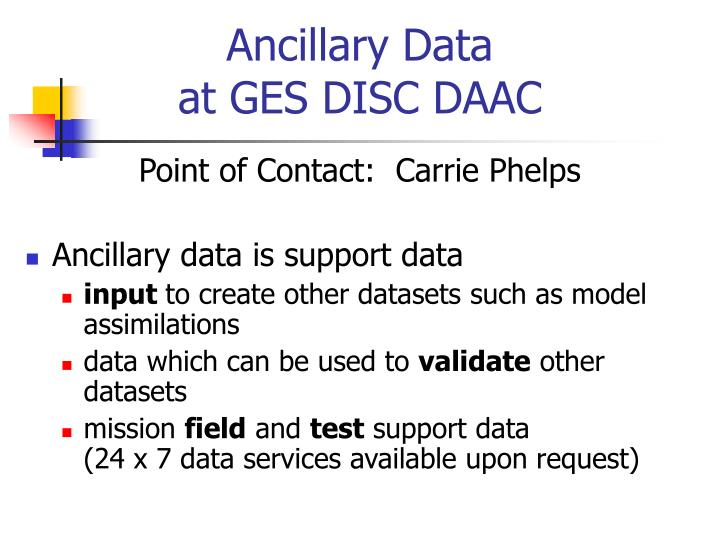 Ancillary data at ges disc daac