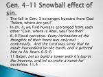 gen 4 11 snowball effect of sin