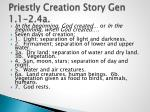 priestly creation story gen 1 1 2 4a