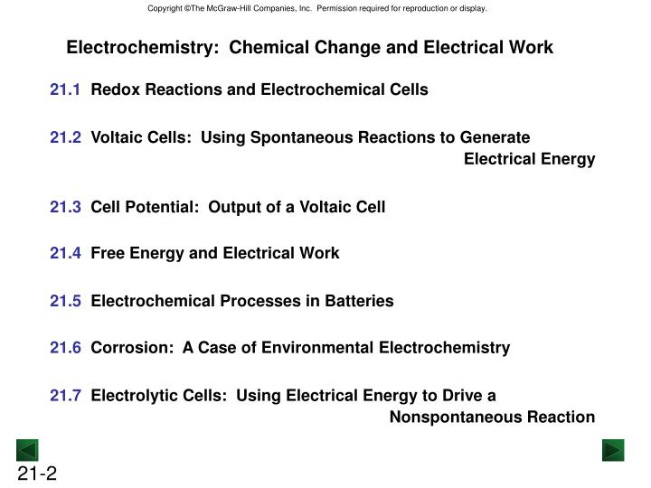 Electrochemistry:  Chemical Change and Electrical Work