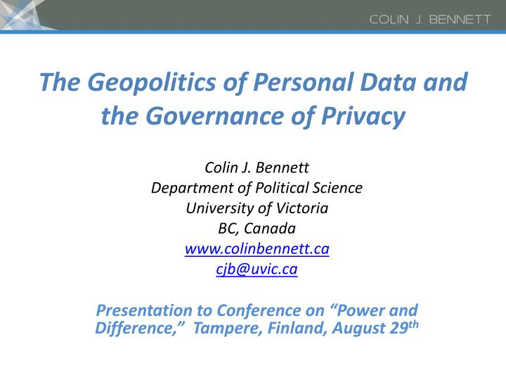 The Geopolitics of Personal Data and the Governance of Privacy