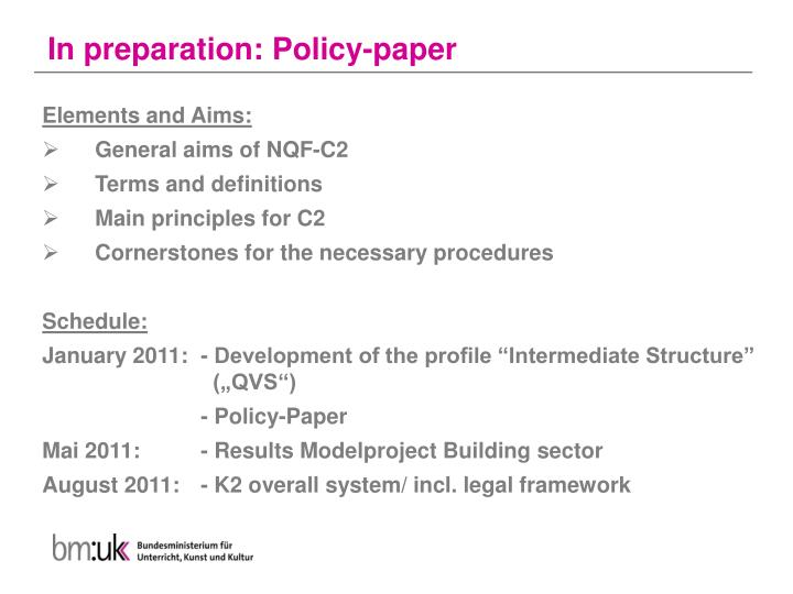 In preparation: Policy-paper