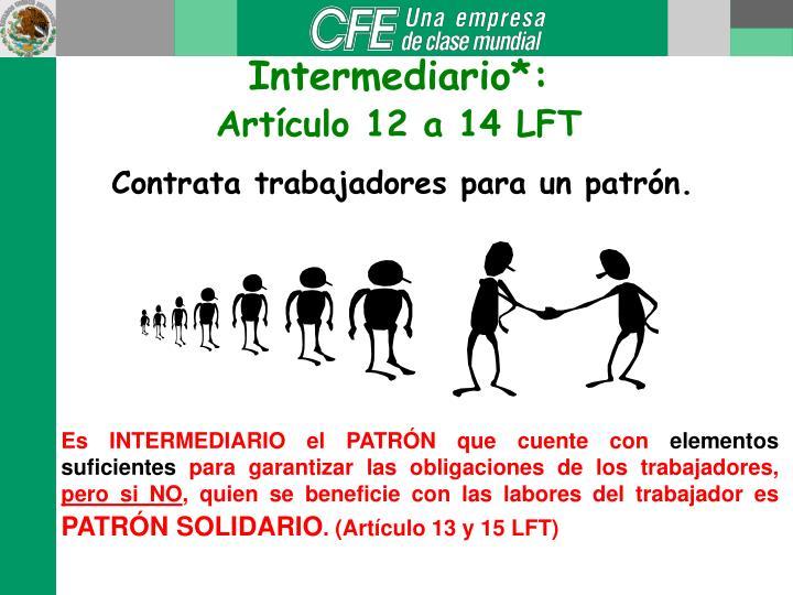 Intermediario*: