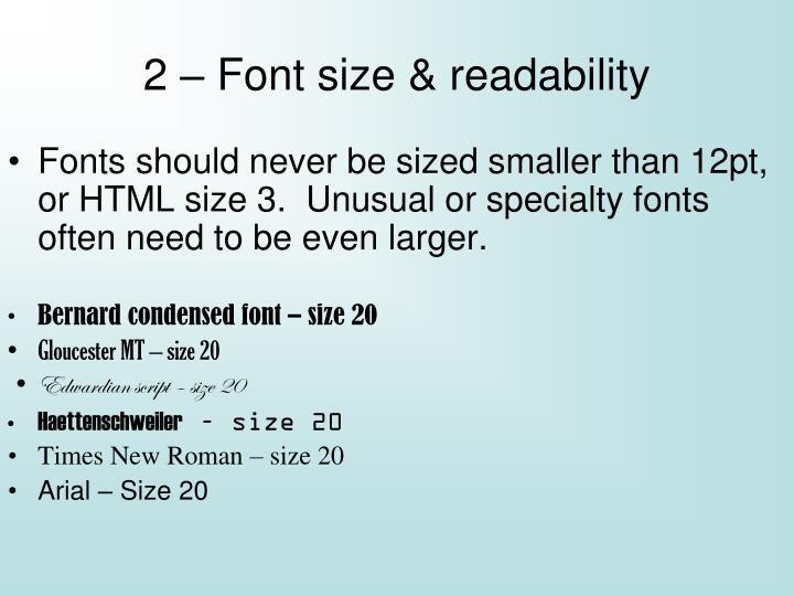 2 – Font size & readability