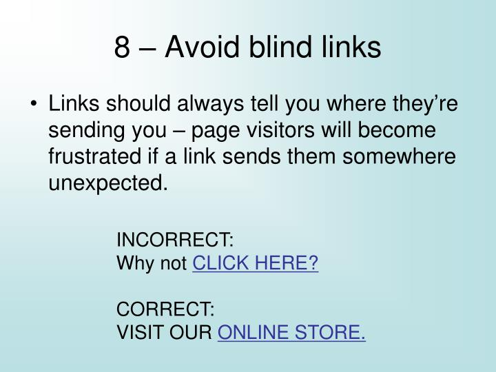 8 – Avoid blind links