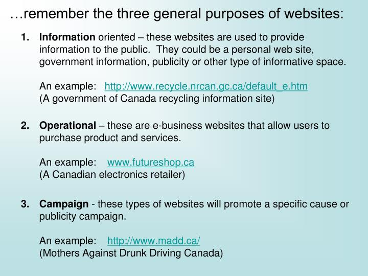 …remember the three general purposes of websites:
