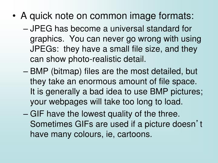 A quick note on common image formats: