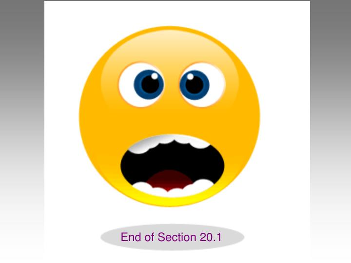 End of Section 20.1