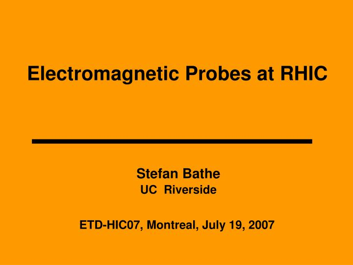 Electromagnetic probes at rhic