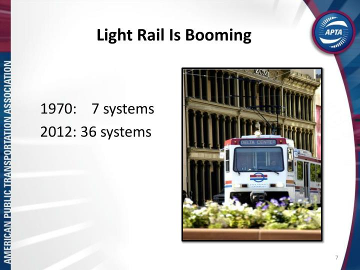 Light Rail Is Booming