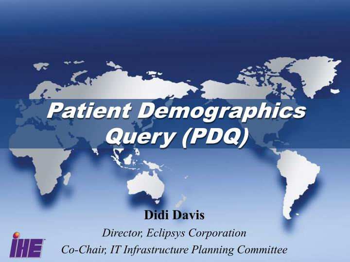 Patient Demographics Query (PDQ)