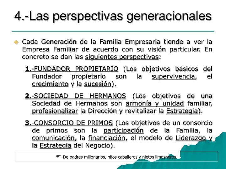 4.-Las perspectivas generacionales