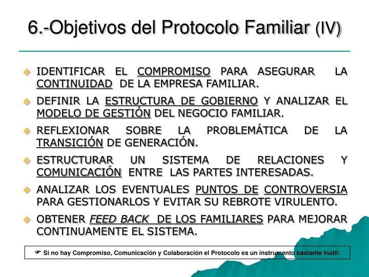 6.-Objetivos del Protocolo Familiar