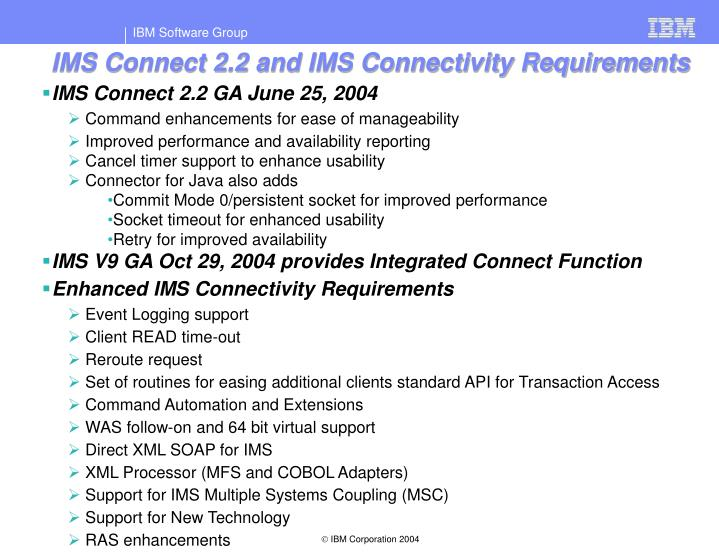 IMS Connect 2.2 and IMS Connectivity Requirements