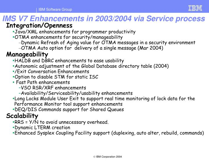 IMS V7 Enhancements in 2003/2004 via Service process