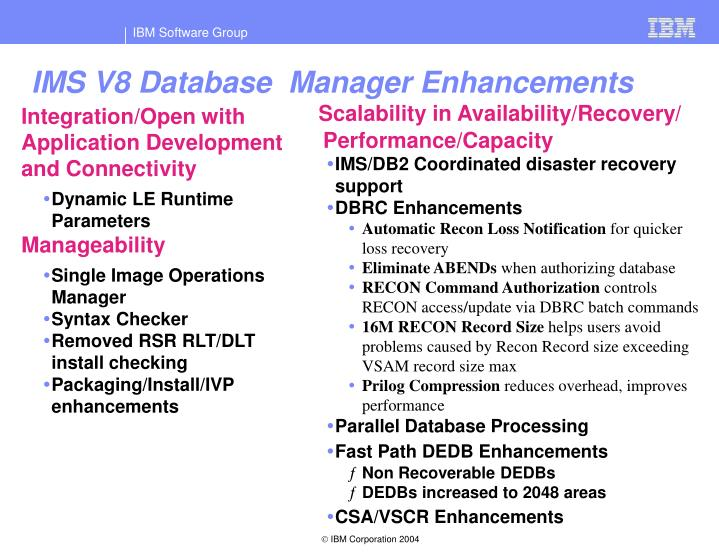 IMS V8 Database  Manager Enhancements