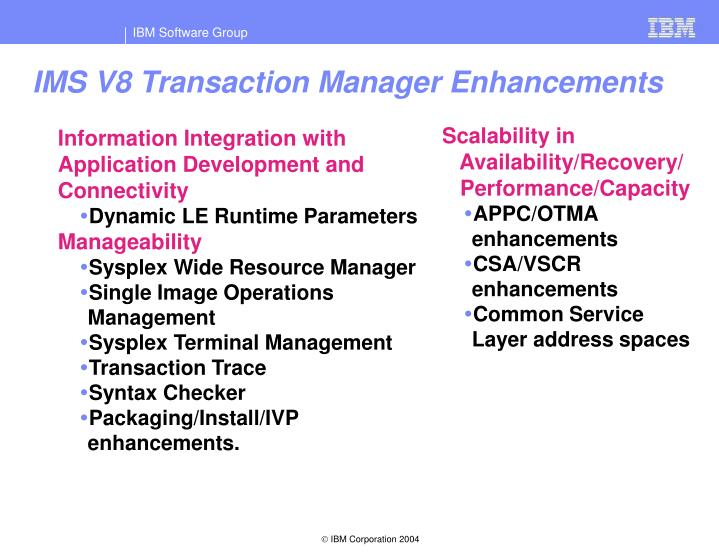IMS V8 Transaction Manager Enhancements
