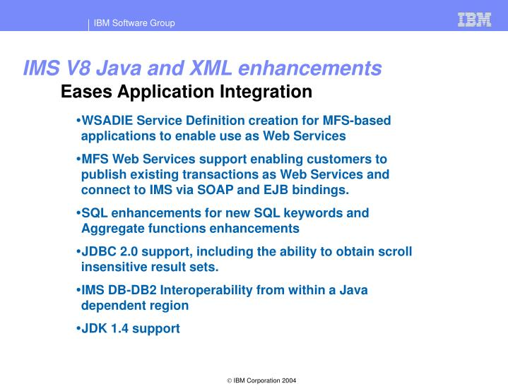 IMS V8 Java and XML enhancements