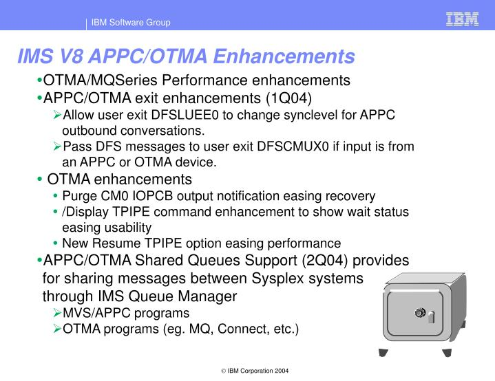 IMS V8 APPC/OTMA Enhancements