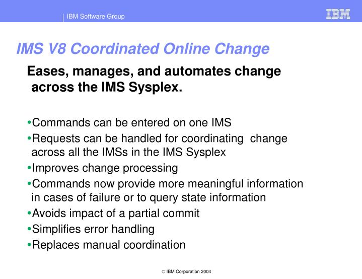 IMS V8 Coordinated Online Change