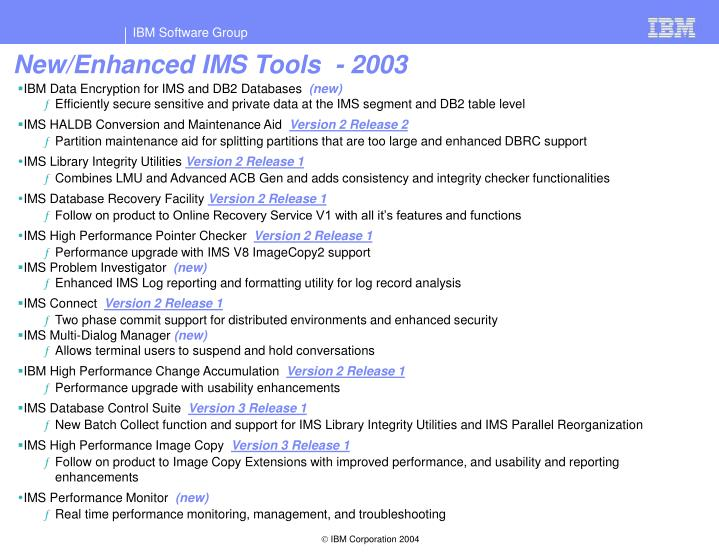 New/Enhanced IMS Tools  - 2003