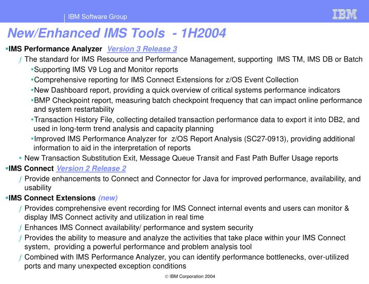 New/Enhanced IMS Tools  - 1H2004