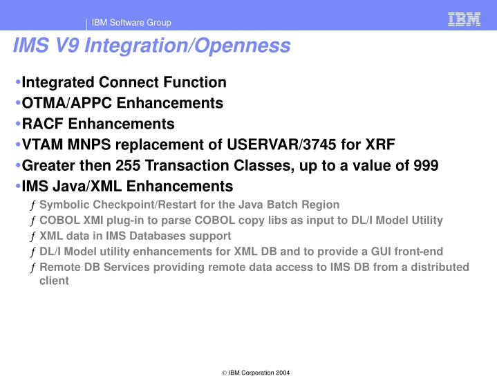 IMS V9 Integration/Openness