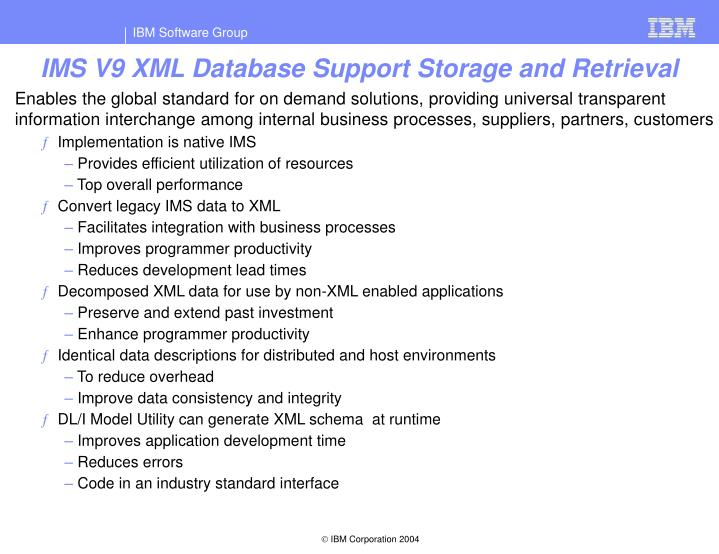 IMS V9 XML Database Support Storage and Retrieval