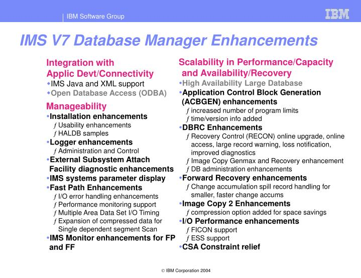 IMS V7 Database Manager Enhancements