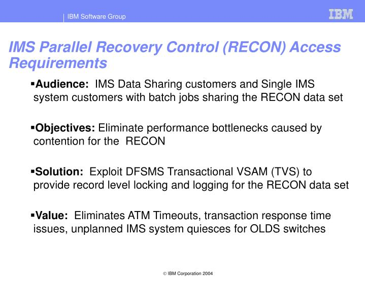 IMS Parallel Recovery Control (RECON) Access Requirements