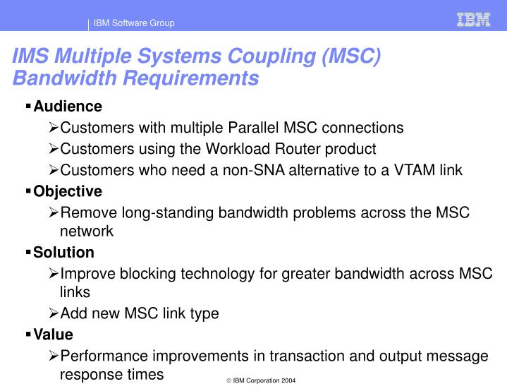 IMS Multiple Systems Coupling (MSC) Bandwidth Requirements