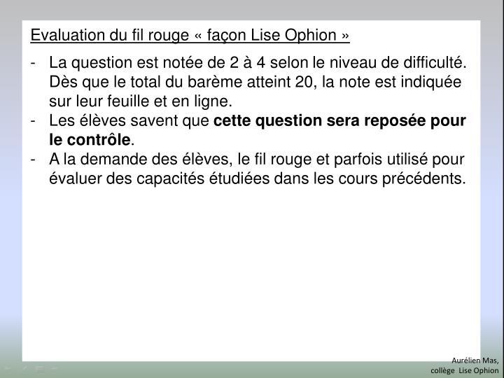 Evaluation du fil rouge «façon Lise Ophion