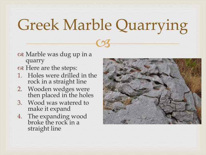 Greek Marble Quarrying